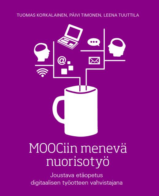 MOOCiin menevä nuorisotyö -kirjan kansi.
